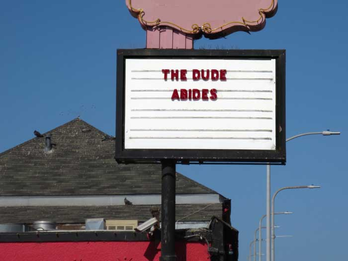The Dude Abides © photo by Max Clarke