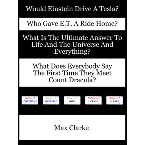 Vertical cover Would Einstein Drive A Tesla by Max Clarke IMG_0101